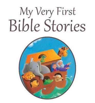 My Very First Bible Stories -