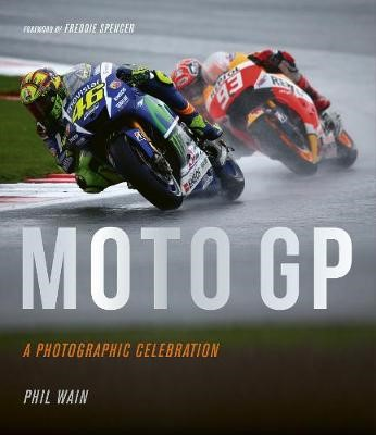 Moto GP - a photographic celebration -