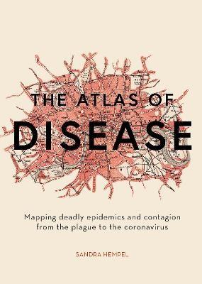 The Atlas of Disease -