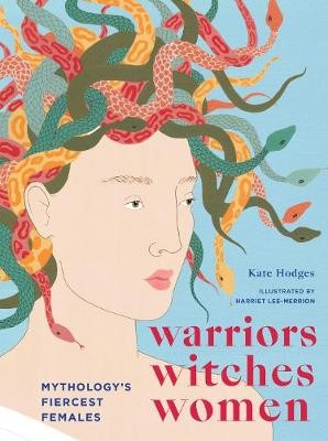 Warriors, Witches, Women -
