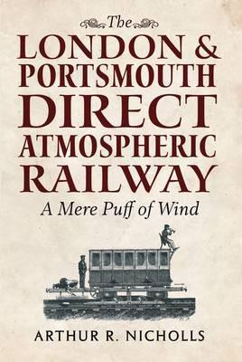 The London & Portsmouth Direct Atmospheric Railway - pr_245385