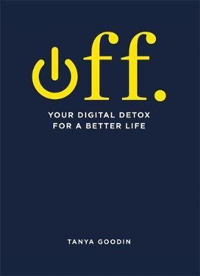 OFF. Your Digital Detox for a Better Life - pr_363506