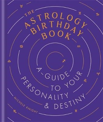 The Astrology Birthday Book -