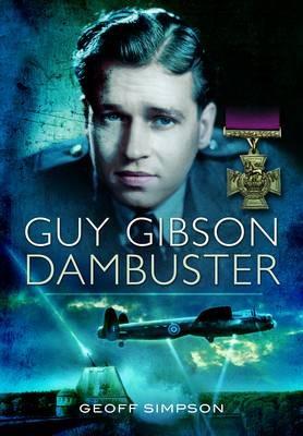 Guy Gibson: Dambuster -
