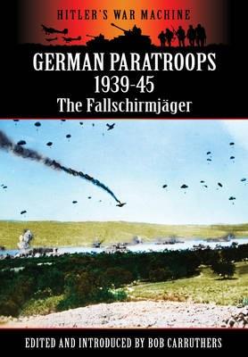 German Paratroops 1939-45 -