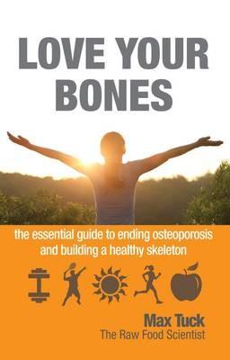 Love Your Bones -
