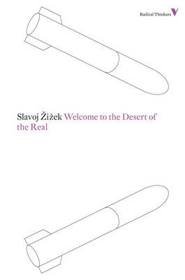 Welcome to the Desert of the Real -