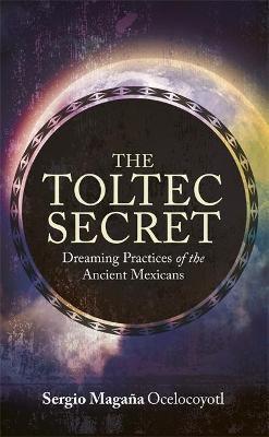 The Toltec Secret -