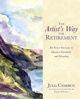 The Artist's Way for Retirement -