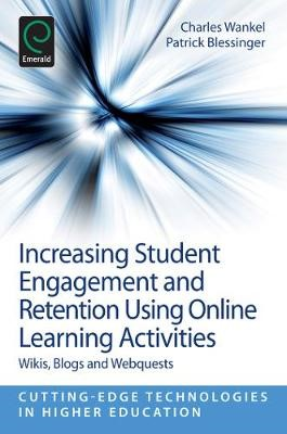 Increasing Student Engagement and Retention Using Online Learning Activities -