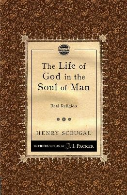 The Life of God in the Soul of Man -