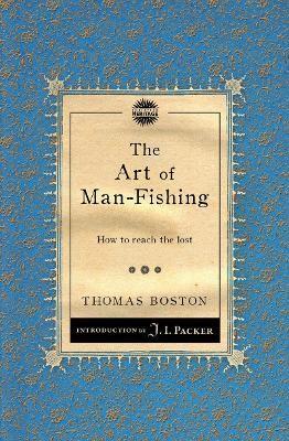 The Art of Man-Fishing -