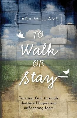To Walk Or Stay -