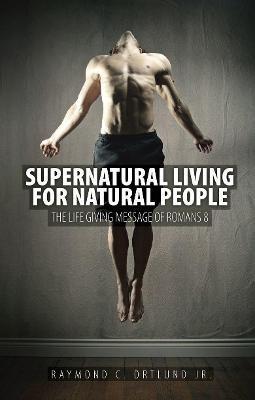 Supernatural Living for Natural People - pr_887