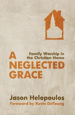 A Neglected Grace -