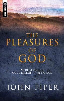 The Pleasures of God -