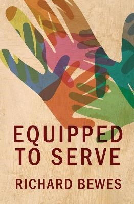 Equipped to Serve -