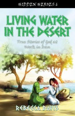 Living Water in the Desert -
