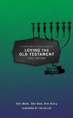 A Christian's Pocket Guide to Loving The Old Testament -