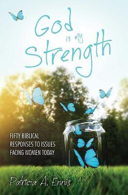 God is my Strength -