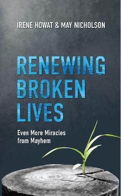 Renewing Broken Lives -