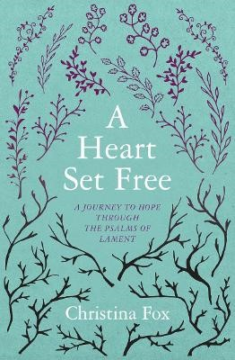 A Heart Set Free -