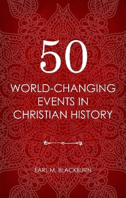 50 World Changing Events in Christian History - pr_952