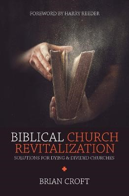 Biblical Church Revitalization -
