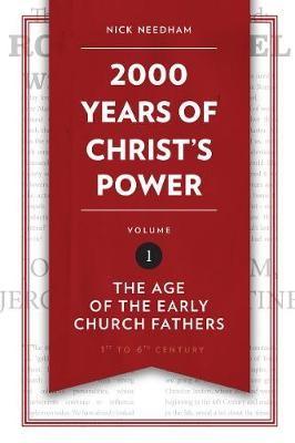 2,000 Years of Christ's Power Vol. 1 -