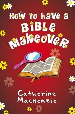 How to Have a Bible Makeover -