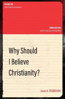 Why Should I Believe Christianity? - pr_2236