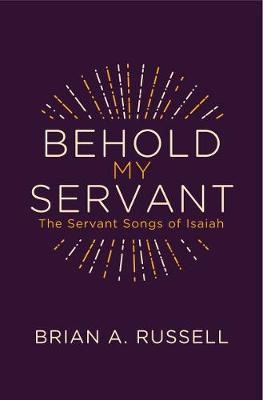 Behold My Servant -