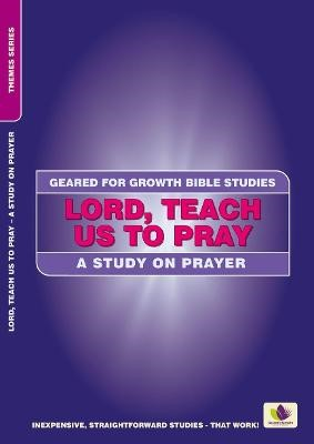 Lord, Teach Us to Pray -