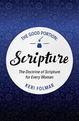 The Good Portion - Scripture -