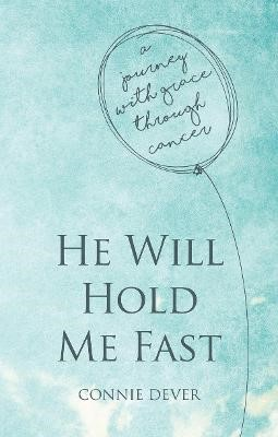 He Will Hold Me Fast -