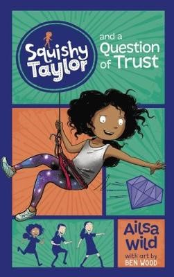 Squishy Taylor and a Question of Trust -