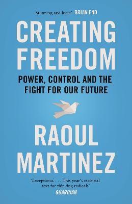 Creating Freedom -