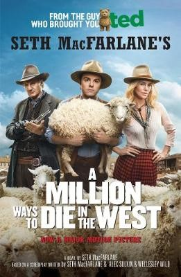 A Million Ways to Die in the West -