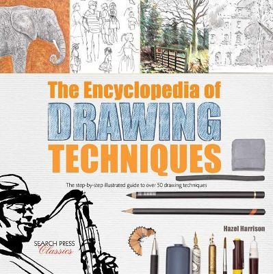 The Encyclopedia of Drawing Techniques -