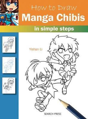 How to Draw: Manga Chibis -