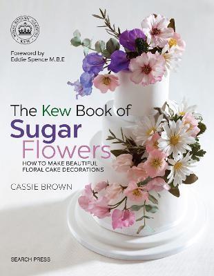 The Kew Book of Sugar Flowers - pr_363471