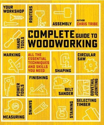Complete Guide to Woodworking -