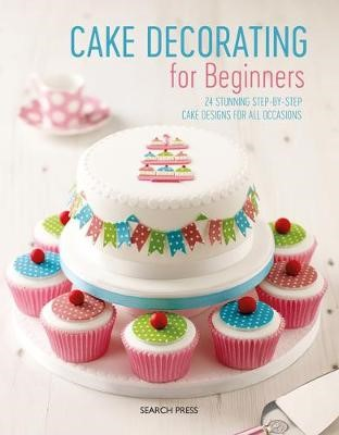 Cake Decorating for Beginners -