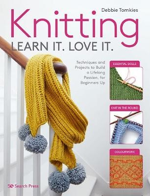 Knitting Learn It. Love It. -