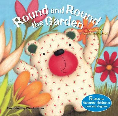 Round and Round the Garden and other nursery rhymes -