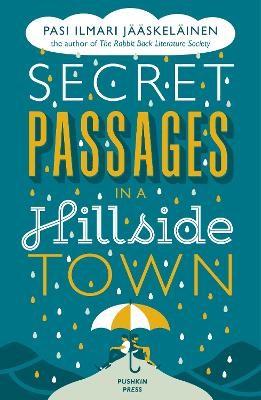 Secret Passages in a Hillside Town -