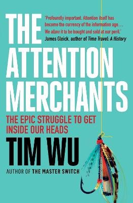 The Attention Merchants -
