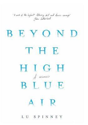 Beyond the High Blue Air -