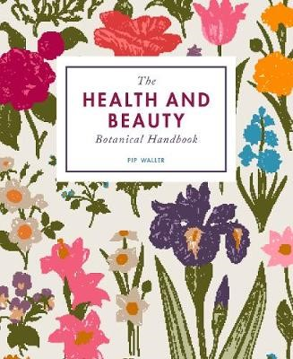 The Health and Beauty Botanical Handbook - pr_316094