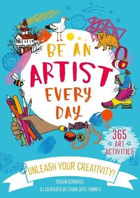 Be An Artist Every Day -